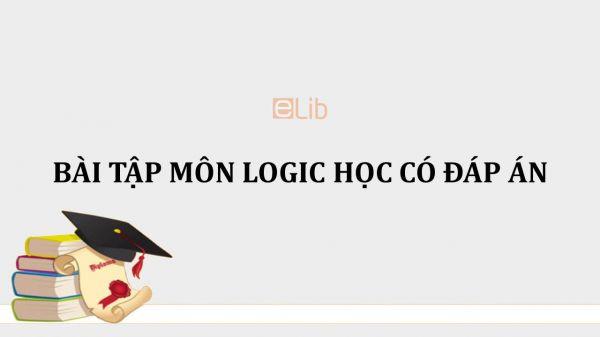 Bài tập môn Logic học có đáp án