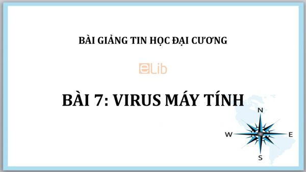 Bài 7: Virus máy tính