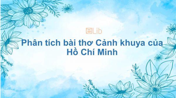 Phân tích bài thơ Cảnh khuya của Hồ Chí Minh
