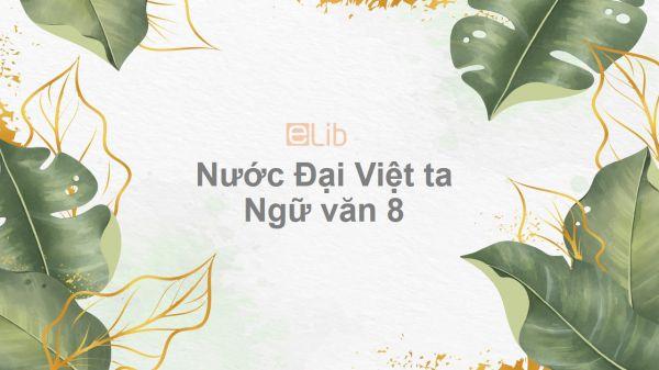Nước Đại Việt ta Ngữ văn 8