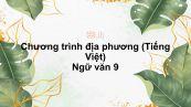 Chương trình địa phương (Tiếng Việt) Ngữ văn 9