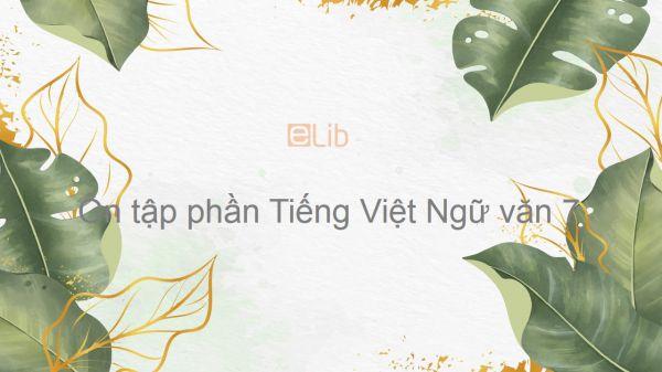 Ôn tập phần Tiếng Việt Ngữ văn 7