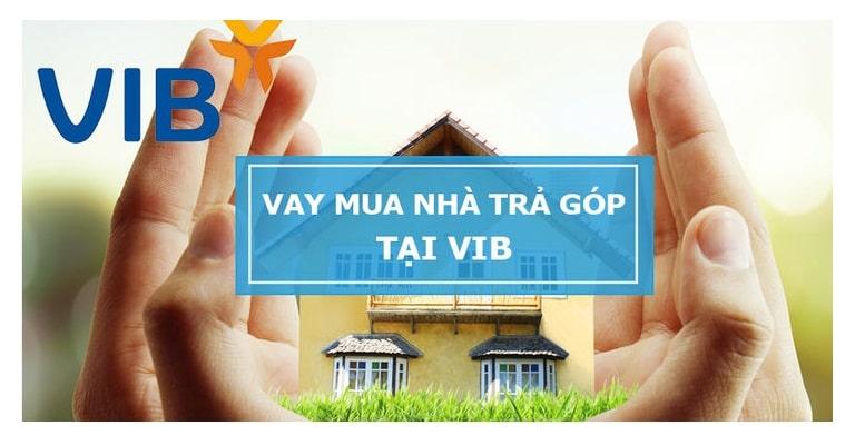 Hồ sơ, thủ tục vay vốn ngân hàng VIB