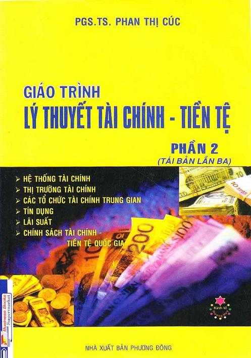 Giáo Trình Lý thuyết Tài Chính Tiền Tệ (Phần 2)